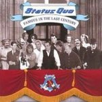 Famous In The Last Century - Status Quo