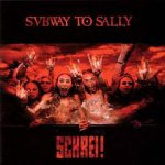 Schrei! - Subway To Sally