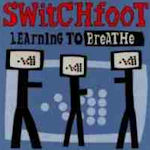 Learning To Breathe - Switchfoot