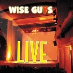 Live - Wise Guys