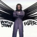 The Ecleftic - 2 Sides II A Book - Wyclef Jean