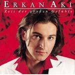 Zeit der großen Gefühle - Erkan Aki