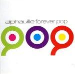 Forever Pop - Alphaville