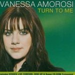 Turn To Me - Vanessa Amorosi
