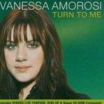Turn To Me - Vanessa Amorosi