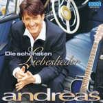 Die schönsten Liebeslieder - Andreas