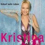 Scharf aufs Leben - Kristina Bach
