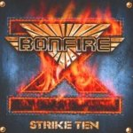 Strike Ten - Bonfire