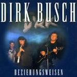 Beziehungsweisen - Dirk Busch