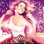 Glitter (Soundtrack) - Mariah Carey