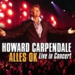 Alles OK - Live In Concert - Howard Carpendale
