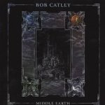 Middle Earth - Bob Catley