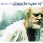 A Whole Lot Of Nothing - Clawfinger