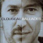 Ballades - Clouseau