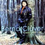 Geh mit mir - Bernd Clüver