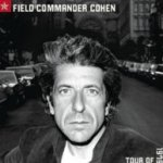 Field Commander Cohen - Tour Of 1979 - Leonard Cohen