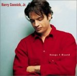 Songs I Heard - Harry Connick jr.