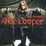 The Definitive Alice Cooper - Alice Cooper