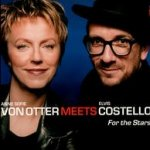 For The Stars - {Elvis Costello} + Anne Sofie von Otter