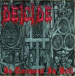 In Torment In Hell - Deicide