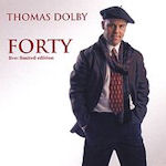 Forty - Thomas Dolby