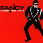 Fancy For Fans - Fancy