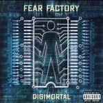 Digimortal - Fear Factory