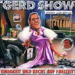 Einigkeit und Recht auf Freizeit - Die Gerd Show