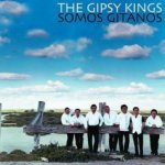 Somos Gitanos - Gipsy Kings