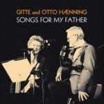 Songs For My Father - {Gitte} + Otto Haenning