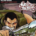Left Foot, Right Foot - Hilltop Hoods