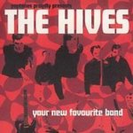 Your New Favourite Band - Hives