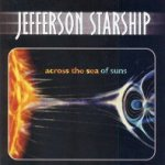 Across The Sea Of Suns - Jefferson Starship