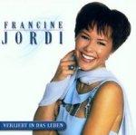 Verliebt in das Leben - Francine Jordi