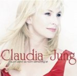Auch wenn es nicht vernünftig ist - Claudia Jung