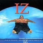 Alone In Iz World - Israel Kamakawiwo