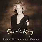 Love Makes The World - Carole King