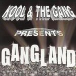 Gangland - Kool And The Gang