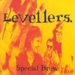 Special Brew - Levellers
