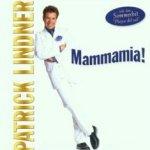 Mammamia - Patrick Lindner