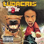 Word Of Mouf - Ludacris