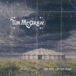 Set This Circus Down - Tim McGraw