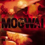 Rock Action - Mogwai