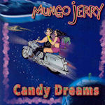 Candy Dreams - Mungo Jerry