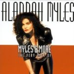 Myles And More - The Very Best Of - Alannah Myles