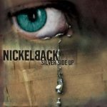 Silver Side Up - Nickelback