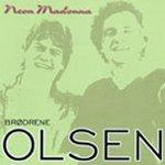Neon Madonna - Olsen Brothers