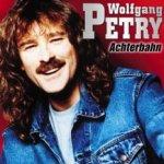 Achterbahn - Wolfgang Petry