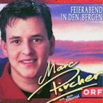 Feierabend in den Bergen - Marc Pircher