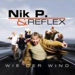 Wie der Wind - {Nik P.} + Reflex